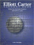 Elliot Carter's <em>Harmony Book</em> and the Idea of Order